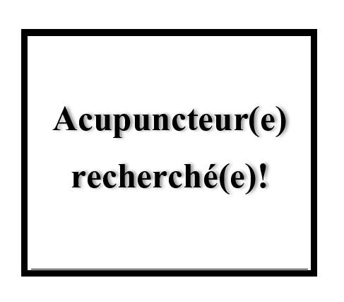 Acupuncteure recherchée pour juin!